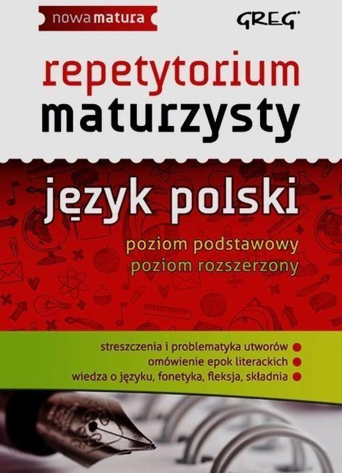 Repetytorium Maturzysty Język Polski Zgodne Z Aktualną Podstawą Programową