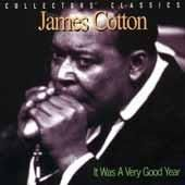 James Cotton - It Was a Very Good Year (CD)