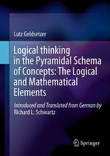 Logical Thinking in the Pyramidal Schema of Concepts: The Logical and Mathematical Elements