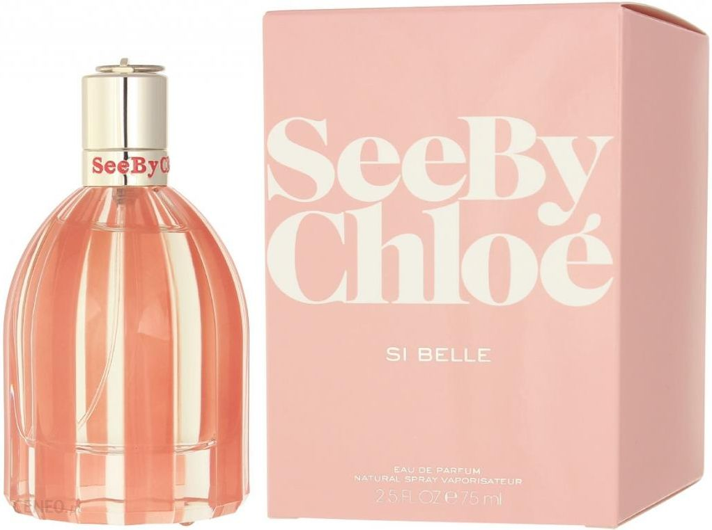 Perfumy Chloe See Chloe Si Belle Woda Perfumowana 75ml - zdjęcie 1 b362d59cf7f