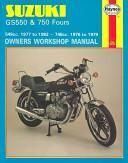 Suzuki Gs550 and Gs750 Fours Owners Workshop Manual, No. M363: 76-82