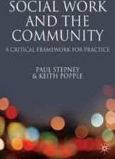 Social Work and the Community: A Critical Framework for Practice