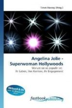 Angelina Jolie - Superwoman Hollywoods