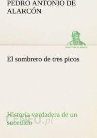 1cb761fee72ec Literatura obcojęzyczna El sombrero de tres picos Historia verdadera de un  sucedido que anda en romances