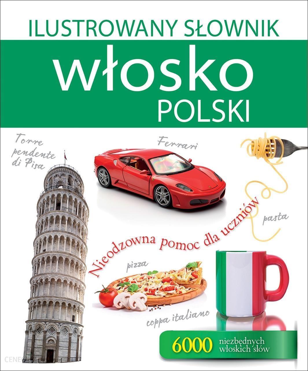 Nauka włoskiego Ilustrowany słownik włosko-polski - zdjęcie 1