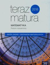 teraz matura matematyka zbiór zadań i zestawów maturalnych poziom rozszerzony
