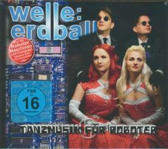 Welle Erdball - Tanzmusik Fur Roboter Limited Edition (CD/DVD)