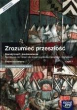 Podręcznik szkolny Historia LO 1 Zrozumieć przeszłość ZR w.2015 NE - zdjęcie 1