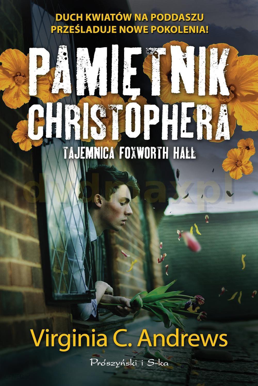 Pamietnik Christophera Tajemnica Foxworth Hall Romanse Ceny I Opinie Na Ceneo Pl