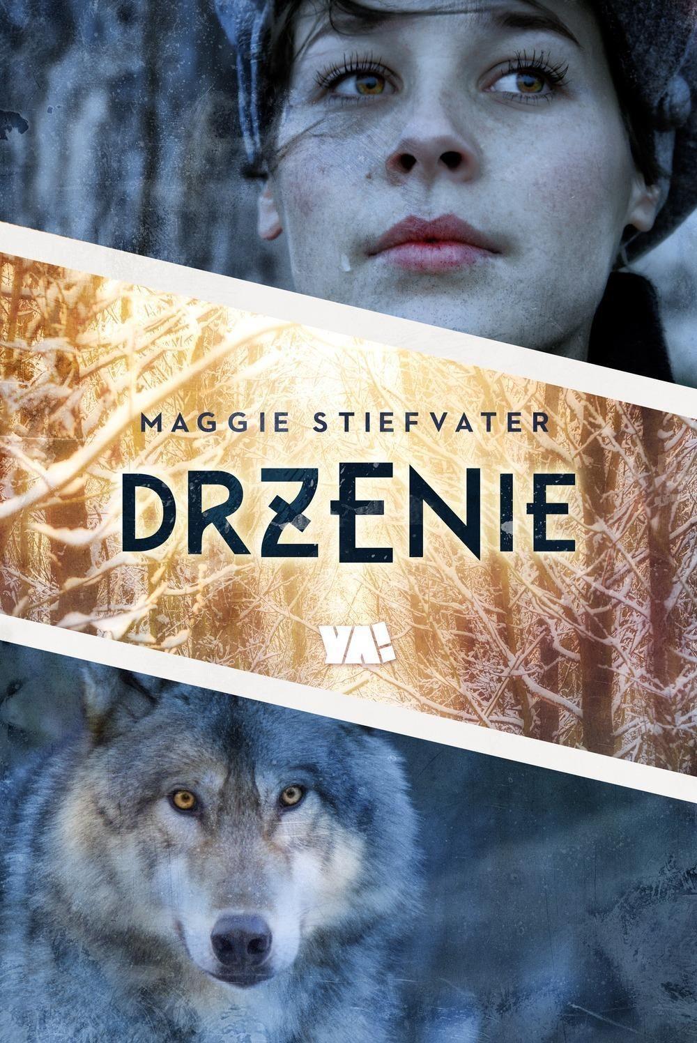 Znalezione obrazy dla zapytania Drżenie - Maggie Stiefvater