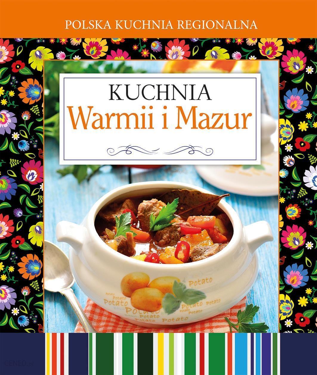 Polska Kuchnia Regionalna Kuchnia Warmii I Mazur