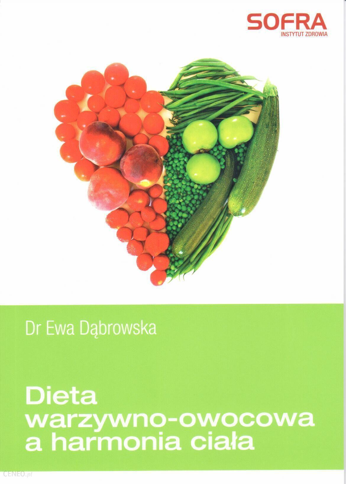 Dieta Warzywno Owocowa A Harmonia Ciala Ewa Dabrowska