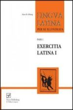 Lingua Latina: Exercitia Latina I (Focus Edition): Exercises for Part One; Familia Romana
