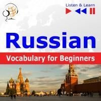 Russian Vocabulary for Beginners. Listen & Learn to Speak (Audiobook) - zdjęcie 1
