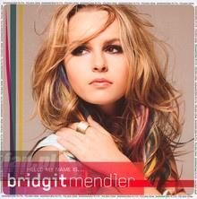 Mendler, Bridget Hello My Name Is... (CD)
