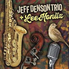 Płyta kompaktowa Jeff Denson Trio And Lee Konitz Jeff Denson Trio & Lee Konitz (CD) - zdjęcie 1