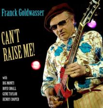Cant Raise Me-Goldwasser  Franck (CD)