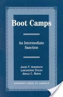 Boot Camps An Intermediate Sanction