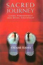 Sacred Journey: Living Purposefully and Dying Gracefully