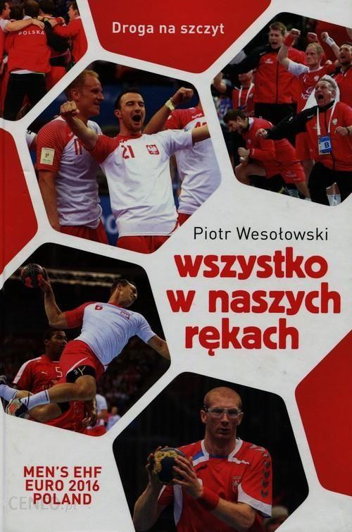 7cb2bb505 Książka Wszystko W Naszych Rękach - Ceny i opinie - Ceneo.pl