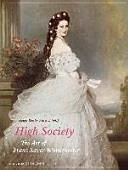 High Society: The Art Of Franz Xaver Winterhalter