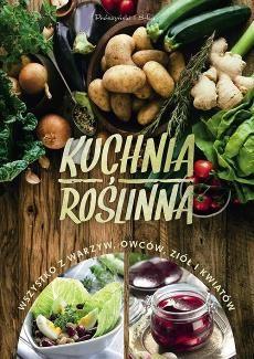 Kuchnia Roslinna Ceny I Opinie Ceneo Pl
