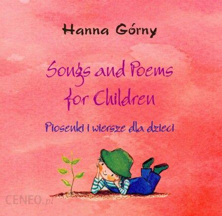 Songs And Poems For Children Piosenki I Wiersze Dla Dzieci Cd