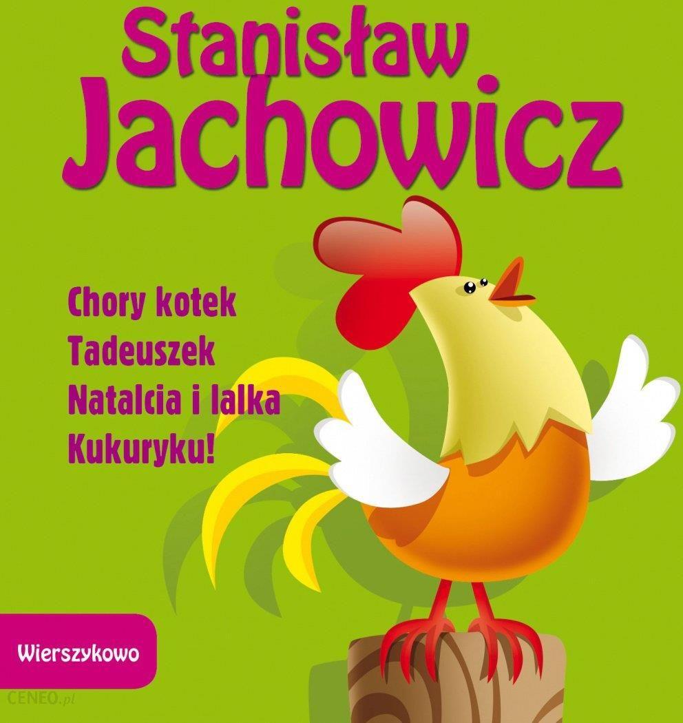 Zielona Sowa Chory Kotek Tadeuszek Natalcia I Lalka Kukuryku Wierszykowo