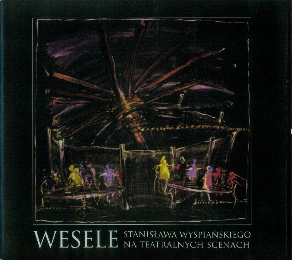 Podręcznik O Sztuce Wesele Stanisława Wyspiańskiego Na Teatralnych