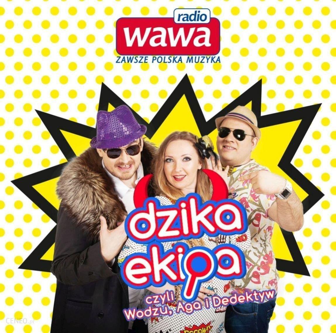 51799f84be3336 Płyta kompaktowa Dzika Ekipa Radia WAWA [2CD] - Ceny i opinie - Ceneo.pl