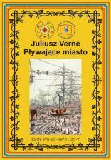 Plywajace Miasto Juliusz Verne Ceny I Opinie Ceneo Pl