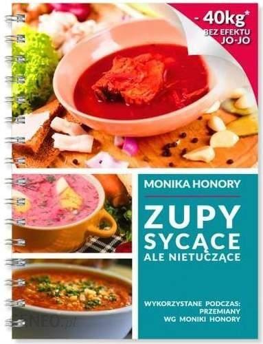 Zupy Sycace Ale Nietuczace Honory Monika