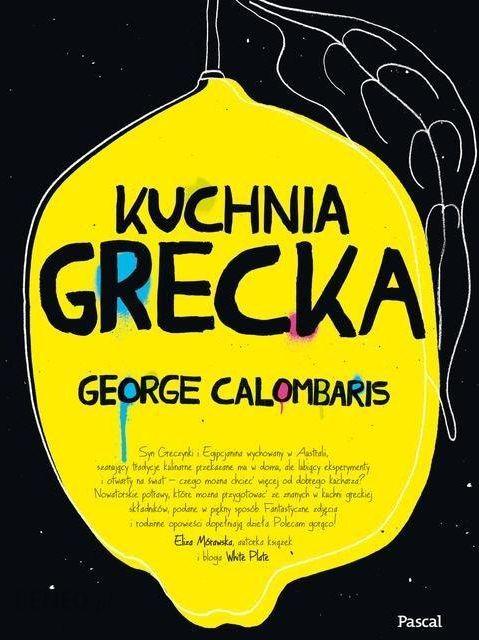 Kuchnia Grecka George Calombaris Ksiazka