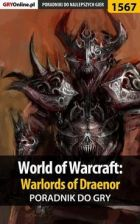 World of Warcraft: Warlords of Draenor - poradnik do gry (PDF)