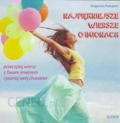 Najpiękniesze Wiersze O Imionach Małgorzata Podugorni