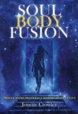 Soul Body Fusion - Jonette Crowley