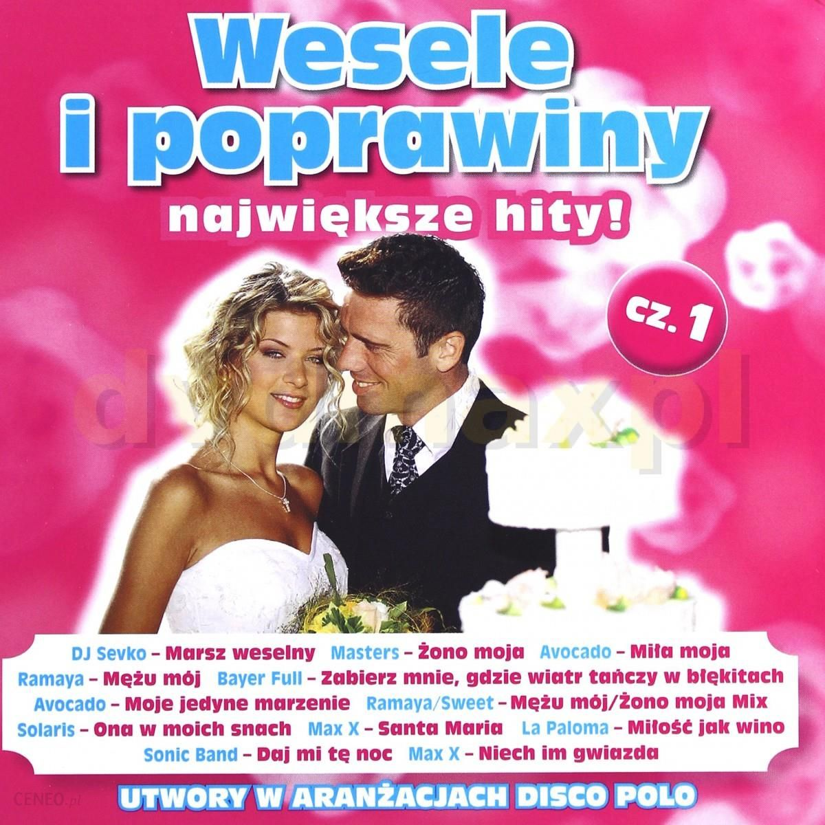 Płyta Kompaktowa Wesele I Poprawiny Największe Hity Cz 1 Cd