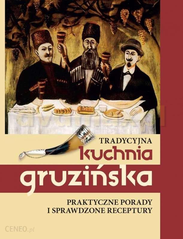 Tradycyjna Kuchnia Gruzińska Książka