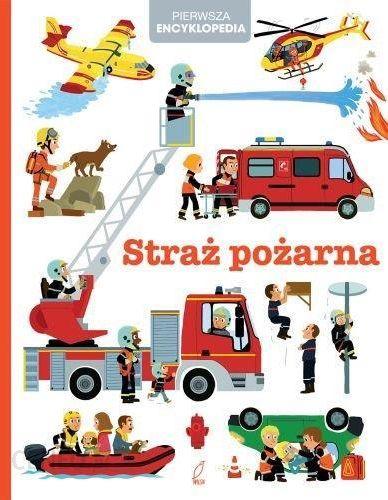 Pierwsza Encyklopedia Straż Pożarna Praca Zbiorowa