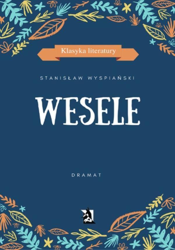 Wesele Stanisław Wyspiański Ceny I Opinie Ceneopl