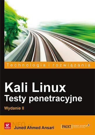 kali linux testy penetracyjne wydanie ii chomikuj
