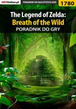 The Legend of Zelda: Breath of the Wild - poradnik do gry Damian Kubik - zdjęcie 1