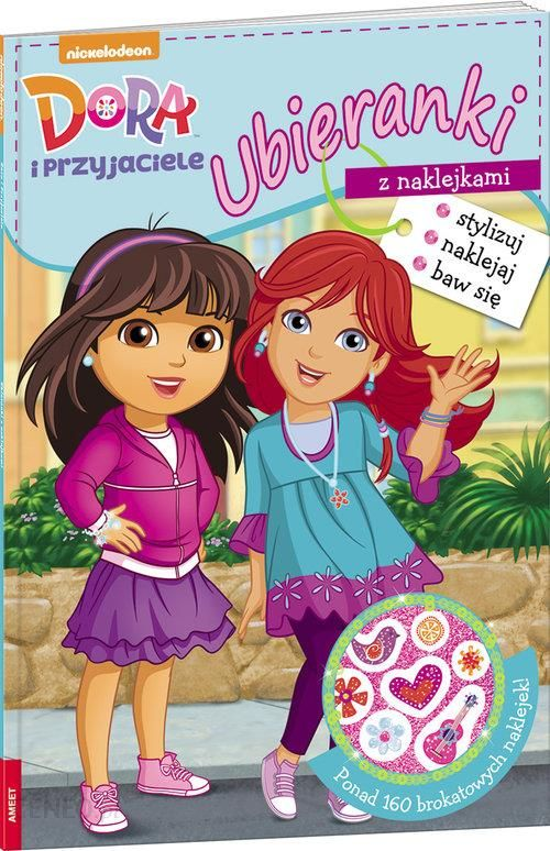 d21999ab9b204f Książka Dora i przyjaciele Ubieranki z naklejkami SDU-602 - Ceny i ...