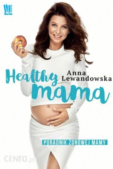 Healthy Mama Anna Lewandowska