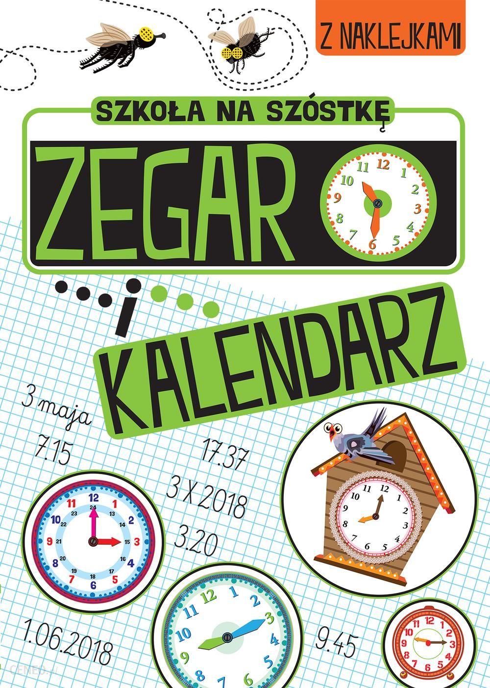 Zabawy Matematyczne Zegar I Kalendarz Szkoła Na Szóstkę
