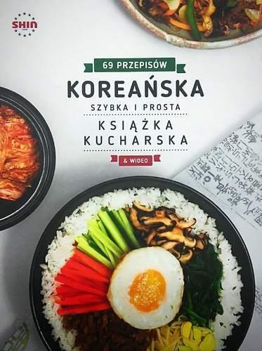 Koreańska Książka Kucharska 69 Przepisów Szybka I Prosta Praca Zbiorowa