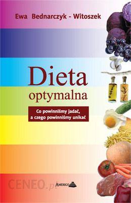 Podrecznik Medyczny Dieta Optymalna Co Powinnismy Jesc A Czego Powinnismy Unikac Ceny I Opinie Ceneo Pl