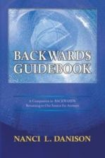 Backwards Guidebook: A Companion to BACKWARDS: Returning to Our Source for Answers