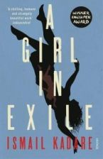 Girl In Exile - Kadare Ismail