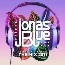 Jonas Blue - ELECTRONIC NATURE THE MIX 2017 (PL)